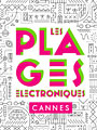 Electronic beaches in Cannes