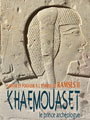 Knowledge and Power at the time of Ramses II exhibition in Arles