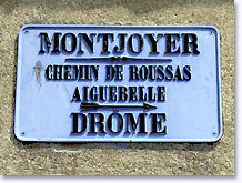 Montjoyer, former milestone